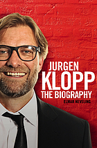 Jürgen Klopp : the biography