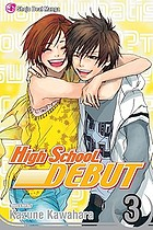 High school debut. Volume 3