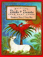 Mythical birds & beasts from many lands