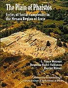 The plain of Phaistos : cycles of social complexity in the Mesara region of Crete
