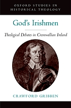 God's Irishmen : theological debates in Cromwellian Ireland