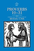 Proverbs 10-31 : a new translation with introduction and commentary