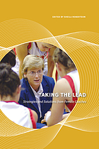 Taking the lead : strategies and solutions from female coaches