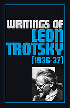 Writings of Leon Trotsky : (1936-37)