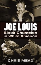 Joe Louis : Black champion in White America