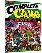 The complete Crumb. Volume 5 : Happy hippy comix