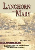Langhorn and Mary : a 19th century American love story
