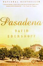 Pasadena : a novel