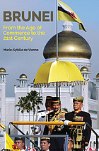 Brunei : from the age of commerce to the 21st century