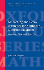 Smoothing and decay estimates for nonlinear diffusion equations : equations of porous medium type