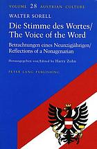 Die Stimme des Wortes : Betrachtungen eines Neunzigjährigen = The voice of the word : reflections of a nonagenarian