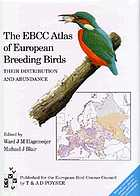 The EBCC atlas of European breeding birds : their distribution and abundance