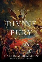 Divine fury : a history of genius