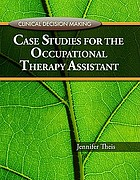Case studies for the occupational therapy assistant