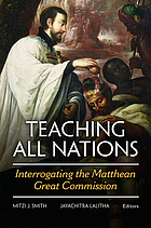 Teaching all nations : interrogating the Matthean Great Commission
