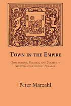 Town in the empire : government, politics and society in seventeenth-century Popayán