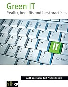 Green IT : reality, benefits and best practices