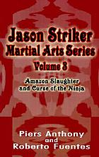 Amazon slaughter and Curse of the ninja