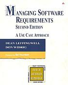 Managing software requirements : a use case approach