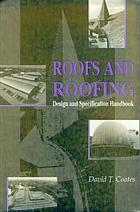 Roofs and roofing : design and specification handbook