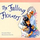 The falling flowers