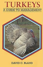 Turkeys : a guide to management