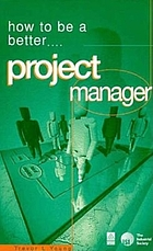How to be a better-- project manager