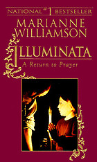 Illuminata : a return to prayer