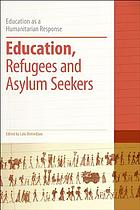 Education, refugees, and asylum seekers