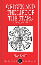 Origen and the life of the stars : a history of an idea