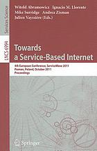 Towards a service-based Internet : 4th European Conference, ServiceWave 2011, Poznan, Poland, October 26-28, 2011 : proceedings