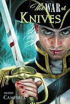 The war of knives : a Matty Graves novel
