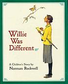 Willie was different : a children's story