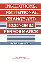 Institutions, institutional change, and economic performance