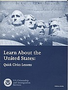 Learn about the United States : quick civic lessons.