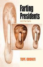 Farting presidents : and other poems
