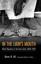 In the lion's mouth : Black populism in the New South, 1886-1900