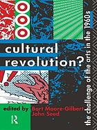 Cultural revolution? : the challenge of the arts in the 1960s