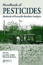 Handbook of pesticides : methods of pesticide residues analysis