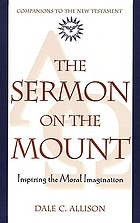 The sermon on the mount : inspiring the moral imagination