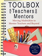 Toolbox for teachers and mentors : moving madrichim to mentor teachers and beyond