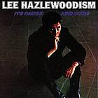 Lee Hazlewoodism : its cause and cure.