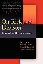 On risk and disaster : lessons from Hurricane Katrina