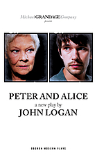 Peter and Alice : a new play