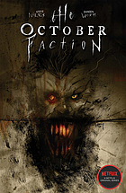 The October faction. Volume 2