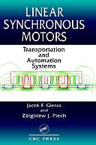 Linear synchronous motors : transportation and automation systems