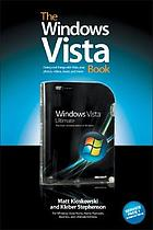 The Windows Vista : the step-by-step book for doing the things you need most in Vista
