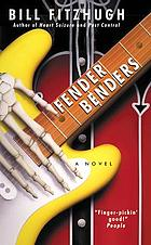 Fender benders : a novel