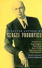 Selected letters of Sergei Prokofiev