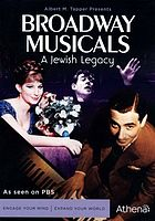 Broadway musicals : a Jewish legacy